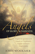 Angels of glory & darkness