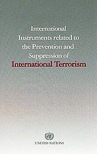 International instruments related to the prevention and suppression of international terrorism.