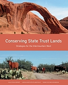 Conserving state trust lands : strategies for the intermountain west