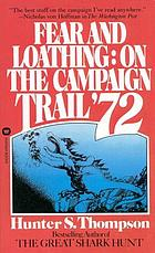 Fear and loathing : on the campaign trail '72