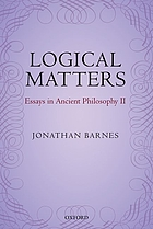 Logical matters : essays in ancient philosophy II