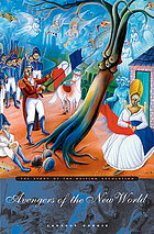 Avengers of the New World : the story of the Haitian Revolution
