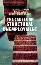 The causes of structural unemployment : four factors that keep people from the jobs they deserve