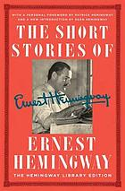 The short stories of Ernest Hemingway the Hemingway library edition