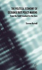 The political economy of exchange rate policy-making : from the gold standard to the euro