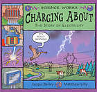Charging about : the story of electricity