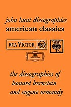 American classics : the discographies of Leonard Bernstein and Eugene Ormandy
