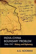 India-China boundary problem, 1846-1947 : history and diplomacy