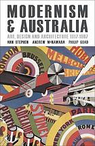 Modernism & Australia : documents on art, design and architecture 1917-1967