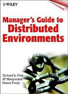 Manager's guide to distributed environments : from legacy to living systems