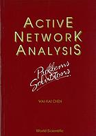Active network analysis : Problems and solutions.