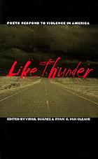 Like thunder : poets respond to violence in America