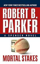 Mortal stakes : a Spenser novel