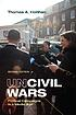 Uncivil wars : political campaigns in a media... by  Thomas A Hollihan