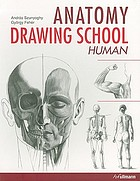 Anatomy drawing school : human