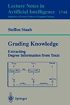 Grading knowledge : Extracting degree information from texts