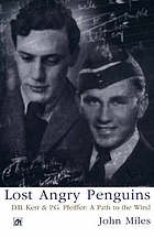 Lost angry pengiuns : D.B. Kerr & P.G. Pfeiffer : a path to the wind