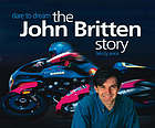 Dare to dream : the John Britten story