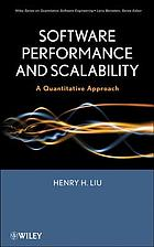 Software performance and scalability : a quantitative approach