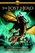The Lost Hero : the Heroes of Olympus, Book One.