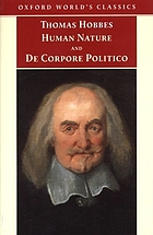 The elements of law, natural and politic : part I, Human nature, part II, De corpore politico ; with Three lives