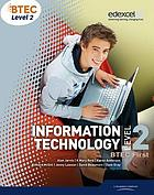 Information technology : level 2 : BTEC first. Student book