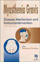 Myasthenia gravis : disease mechanism and immunointervention