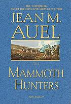 The mammoth hunters : a novel