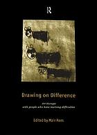 Drawing on difference : art therapy with people who have learning difficulties