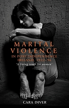 Marital violence in post-independence Ireland, 1922−96:: 'A living tomb for women'