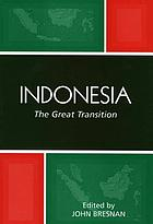 Indonesia : the Great Transition.