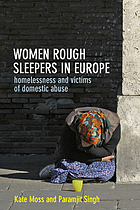 Women rough sleepers in Europe : homelessness and victims of domestic abuse