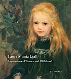 Laura Muntz Lyall : impressions of women and childhood