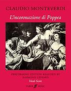 L'incoronazione di Poppea = The coronation of Poppea : opera in two acts and a prologue