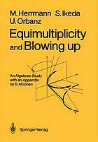 Equimultiplicity and blowing up : an algebraic study