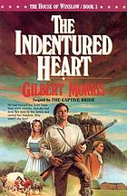 The indentured heart