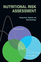 Nutritional risk assessment : perspectives, methods, and data challenges : workshop summary