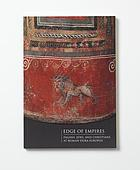 Edge of empires : pagans, Jews, and Christians at Roman Dura-Europos