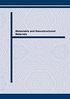 Metastable and nanostructured materials : NanoMat-2001 : proceedings of the 1st Workshop on Metastable and Nanostructured Materials, São Pedro, SP, Brazil, August 16-17, 2001