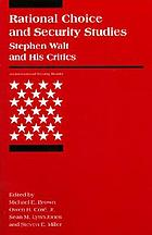 Rational choice and security studies : Stephen Walt and his critics