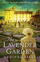 The lavender garden : a novel