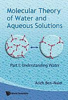 Molecular theory of water and aqueous solutions. 1