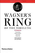 Wagner's Ring of the Nibelung : a companion : the full German text