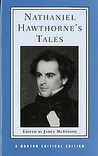 Nathaniel Hawthorne's tales : authoritative texts, backgrounds,criticism