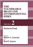 The Vulnerable Brain and Environmental Risks : Volume 2 Toxins in Food
