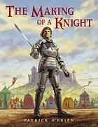 The making of a knight : how Sir James earned his armor