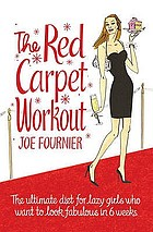 The red carpet workout