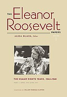 The Eleanor Roosevelt papers. / 1, The human rights years, 1945-1948