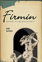 Firmin : adventures of a metropolitan lowlife