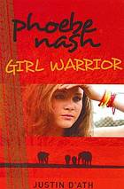 Phoebe Nash girl warrior